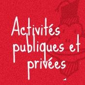 Activités publiques et privées